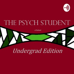 The Psych Student (Undergrad edition)