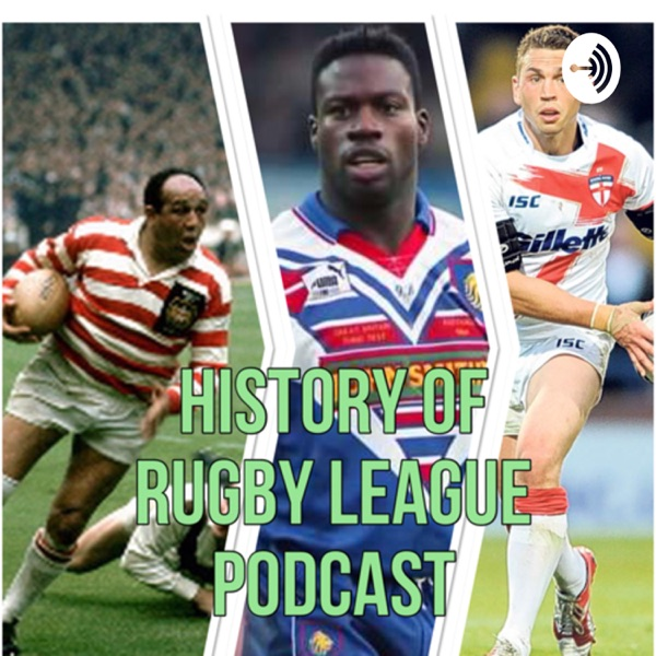 History Of Rugby League Podcast