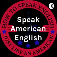 Speak American English