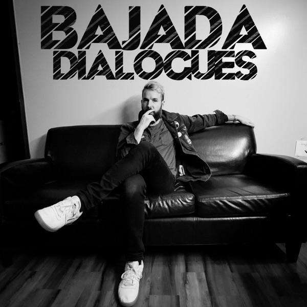 Bajada Dialogues