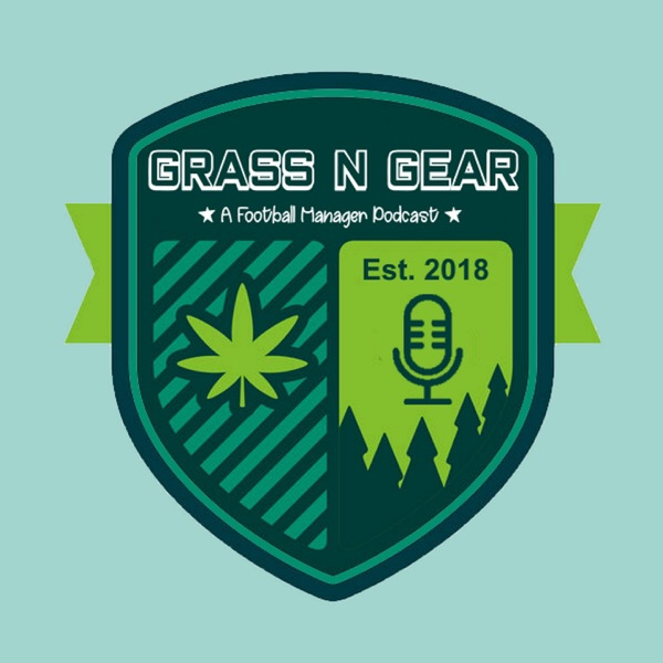 GrassNGear - A Football Manager Podcast