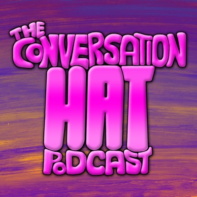 The Conversation Hat