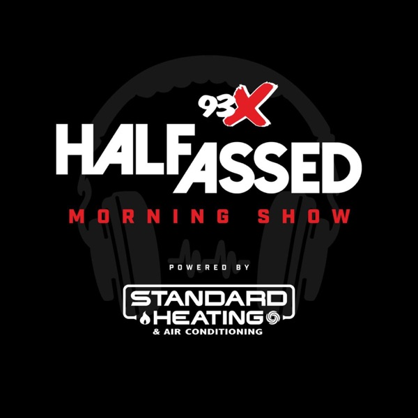 93X Half-Assed Morning Show