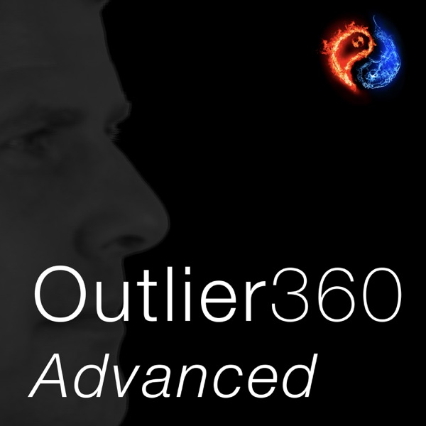 Outlier360 Advanced Podcast (Outlier360 Way)