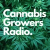 The Cannabis Growers Radio Podcast