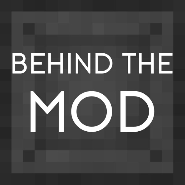 Behind the Mod