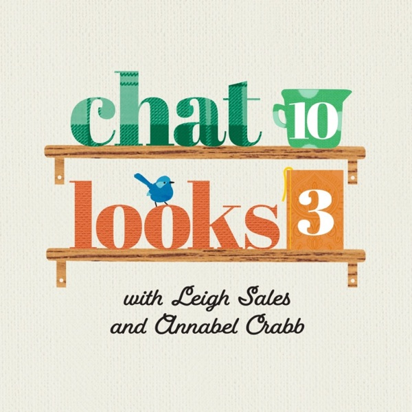 Chat 10 Looks 3 – Podcast – Podtail