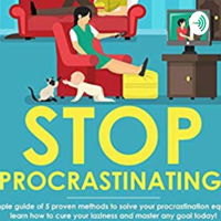 Kill Laziness | Procrastination podcast