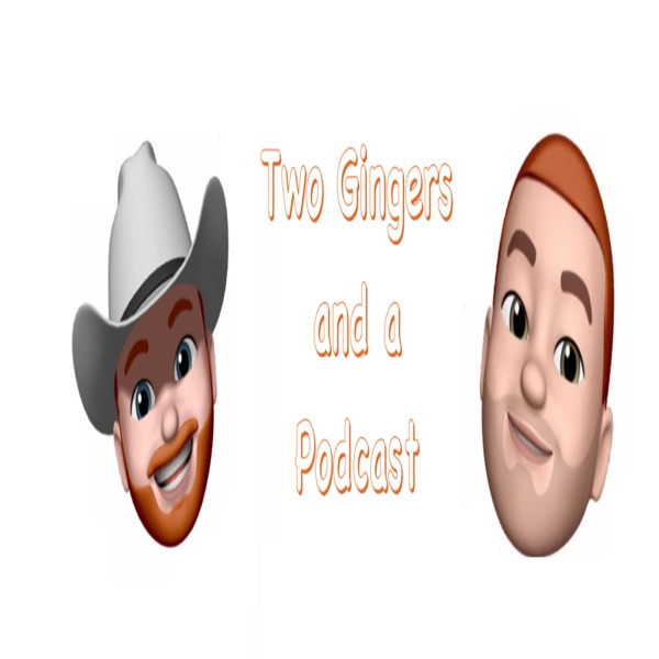 Two Gingers and a Podcast