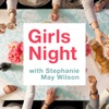 Girls Night with Stephanie May Wilson artwork
