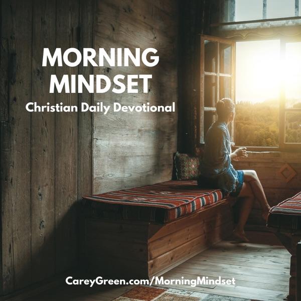 Morning Mindset Daily Christian Devotional podcast show image
