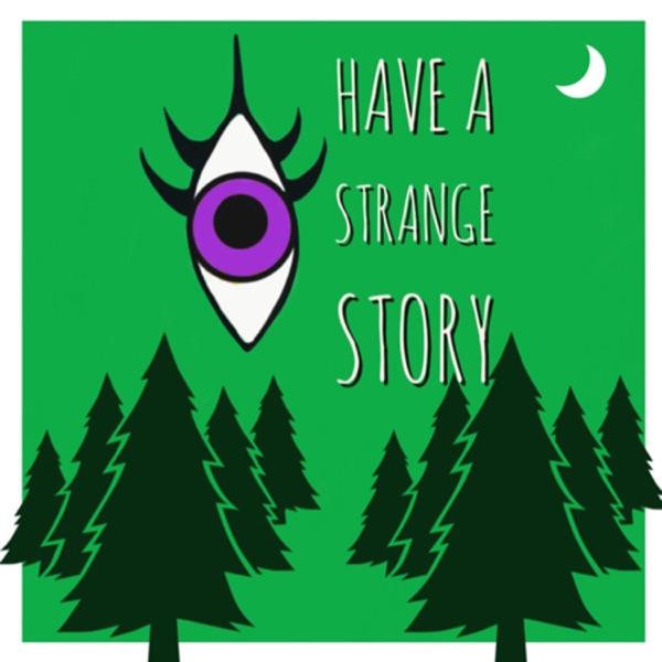 I have a Strange Story