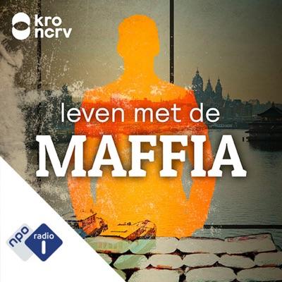 Leven met de maffia:NPO Radio 1 / KRO-NCRV
