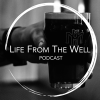 Life From The Well podcast