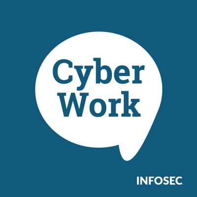 Cyber Work:Infosec