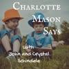 Charlotte Mason Says artwork