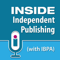 Inside Independent Publishing (with IBPA) podcast