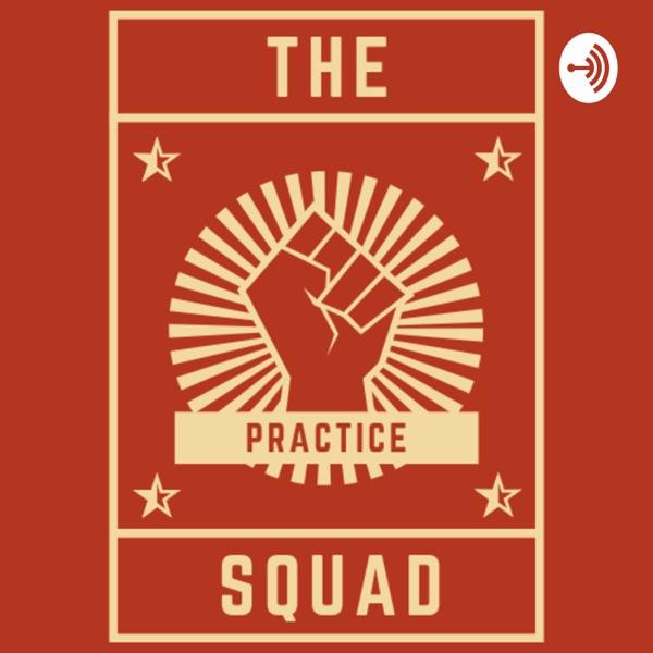 The Practice Squad