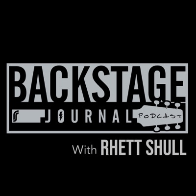 Backstage Journal Podcast with Rhett Shull:Rhett Shull