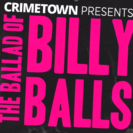 Cover image of The Ballad of Billy Balls / The RFK Tapes