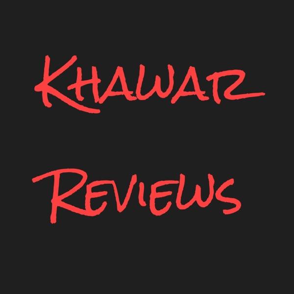 Khawar Reviews