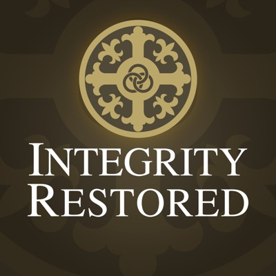 Integrity Restored Podcast