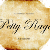 Petty Rage The Podcast podcast