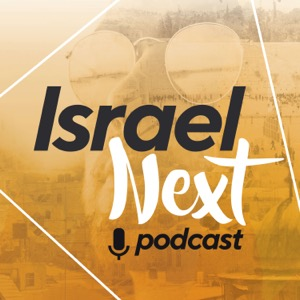 Israel Next Podcast