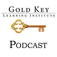 Gold Key Learning Institute's Podcast podcast