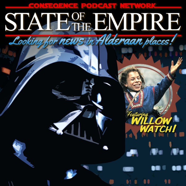 State Of The Empire A Lucasfilm Podcast Podcast Podtail