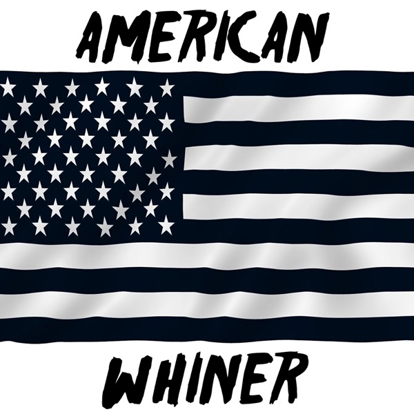 American Whiner