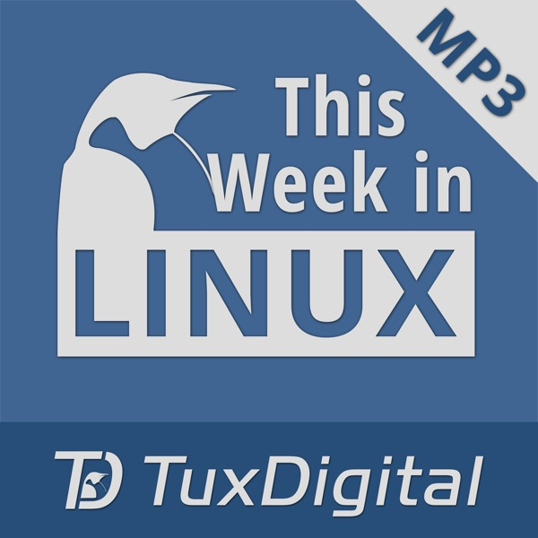 This Week in Linux | Podbay