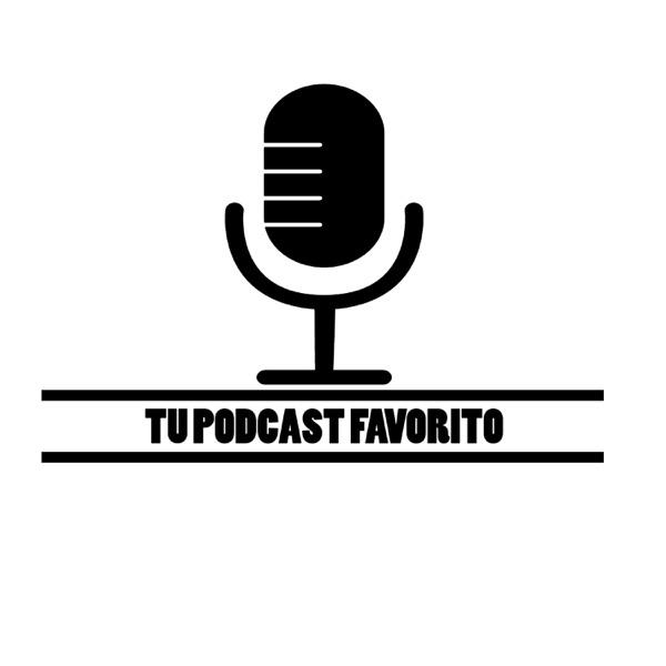 Tu podcast favorito
