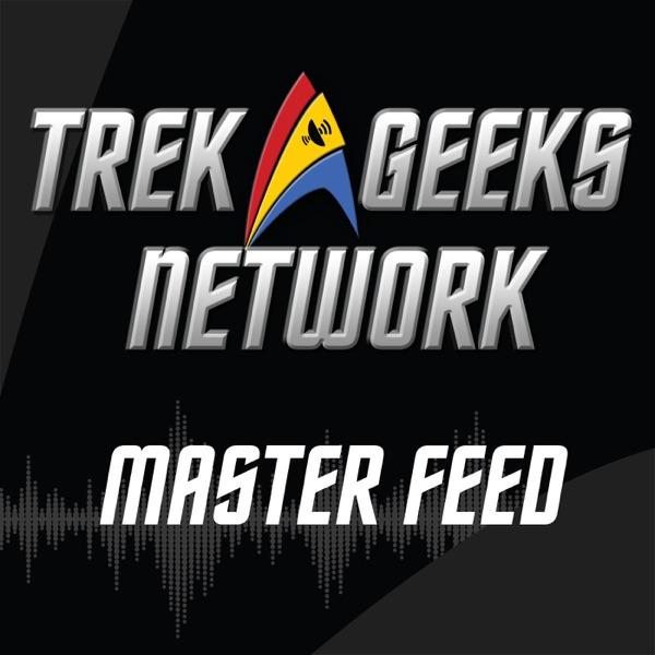 Trek Geeks Podcast Network