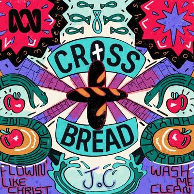 CrossBread — A Comedy Musical:ABC Radio
