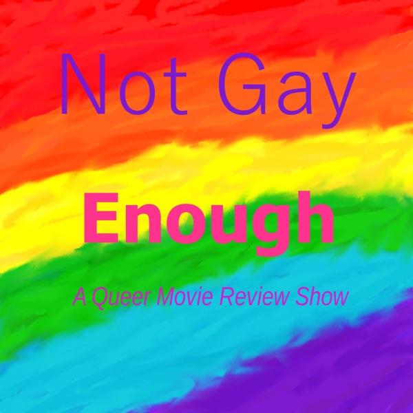 Not Gay Enough