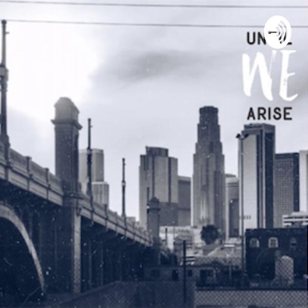 Until We Arise