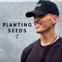 Planting Seeds podcast