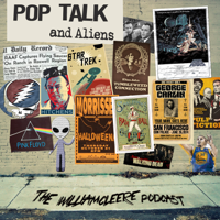 Pop Talk and Aliens - The William Cleere Podcast podcast