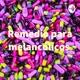 Remedio para melancólicos