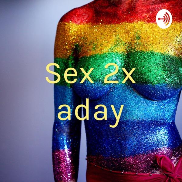 Sex 2x aday