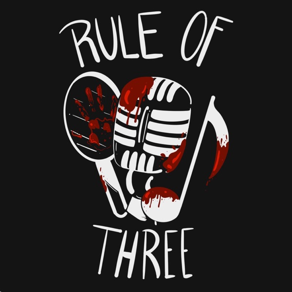 The Rule of Three Podcast