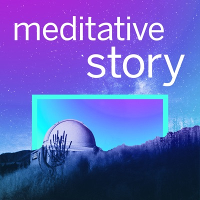 Meditative Story:WaitWhat + Thrive Global