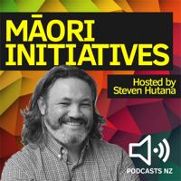 Maori Initiatives podcast