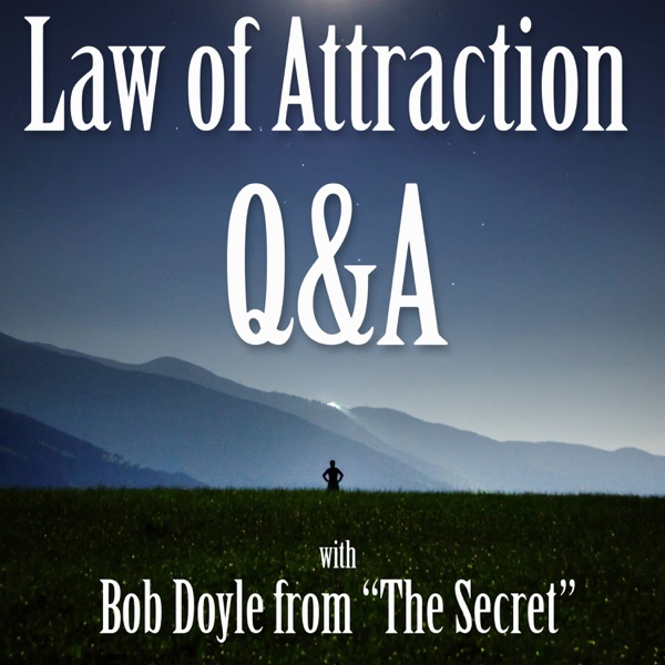 Bob Doyle's Boundless Living: Live Law of Attraction Q&A