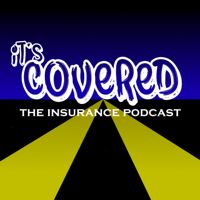 It's Covered: The Insurance Podcast podcast
