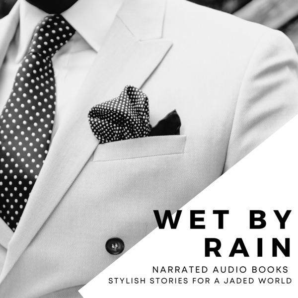 Wet By Rain