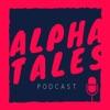 Alpha Tales Podcast artwork
