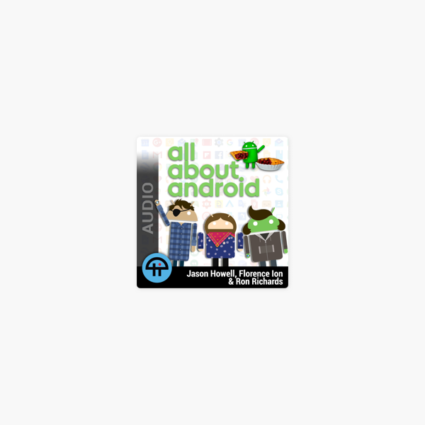 All About Android (MP3) on Apple Podcasts