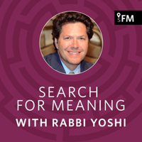Search for Meaning with Rabbi Yoshi